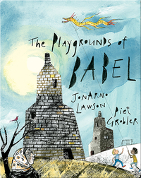 The Playgrounds of Babel