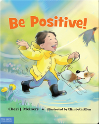 Be Positive!: A Book About Optimism