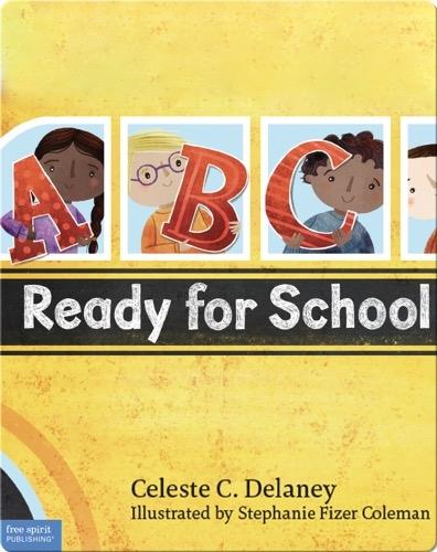 ABC Ready for School: An Alphabet of Social Skills