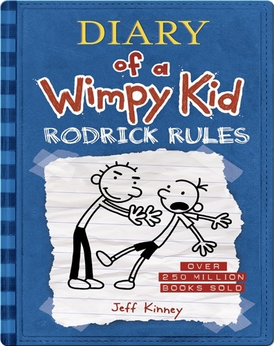 Diary of a Wimpy Kid (Book 2): Rodrick Rules