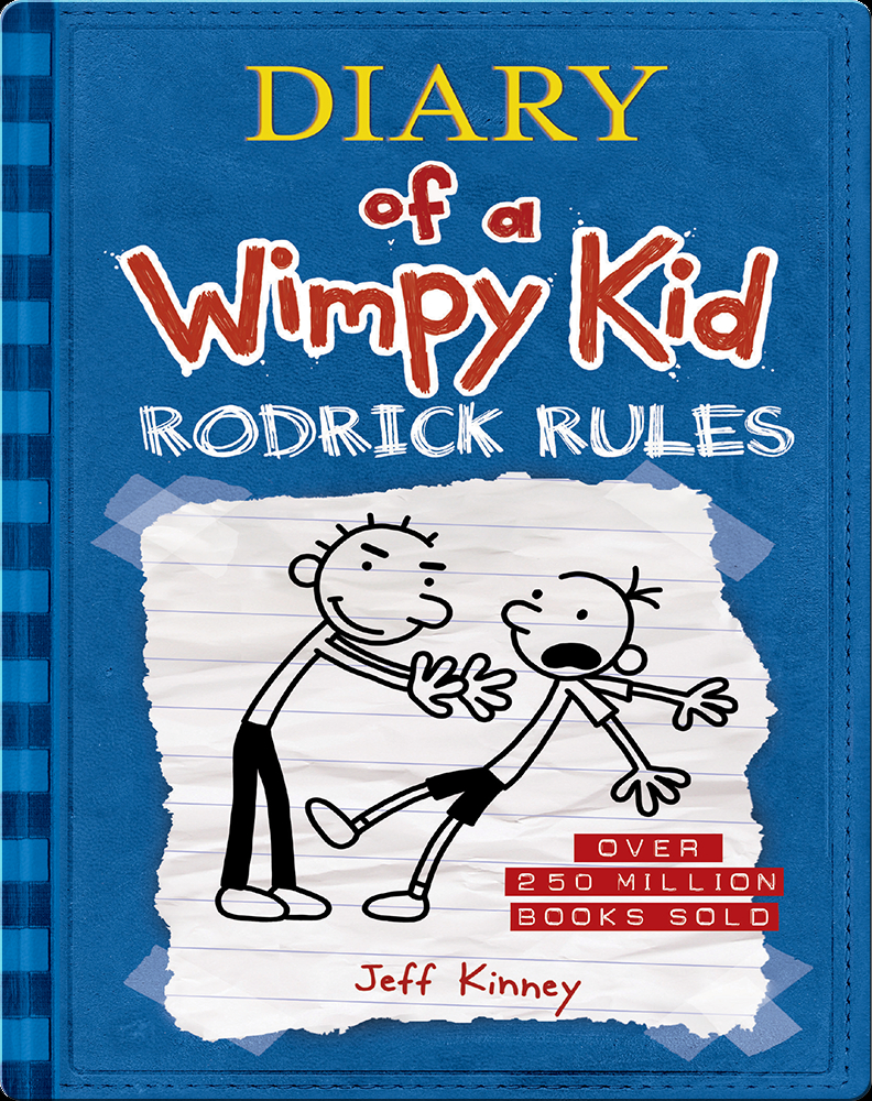 Diary Of A Wimpy Kid Book 2 Rodrick Rules Children S Book By Jeff Kinney Discover Children S Books Audiobooks Videos More On Epic