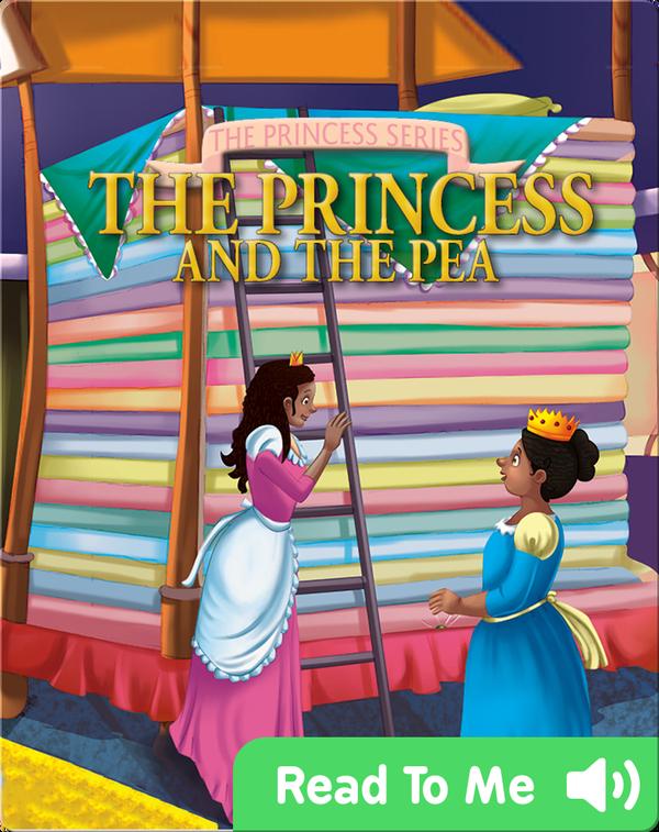 The Princess Series: The Princess and the Pea