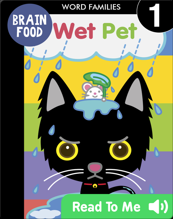 Brain Food: Wet Pet