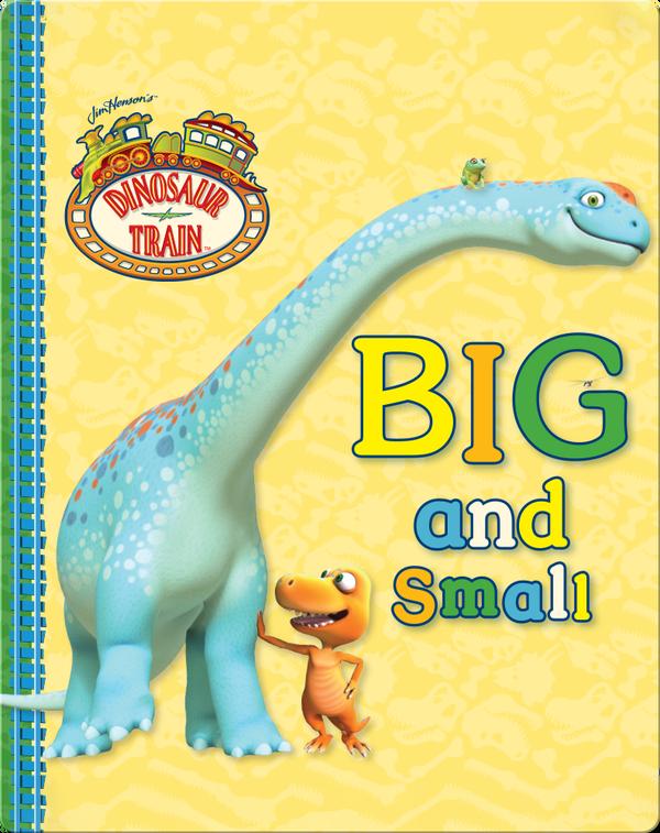 Dinosaur Train: Big and Small