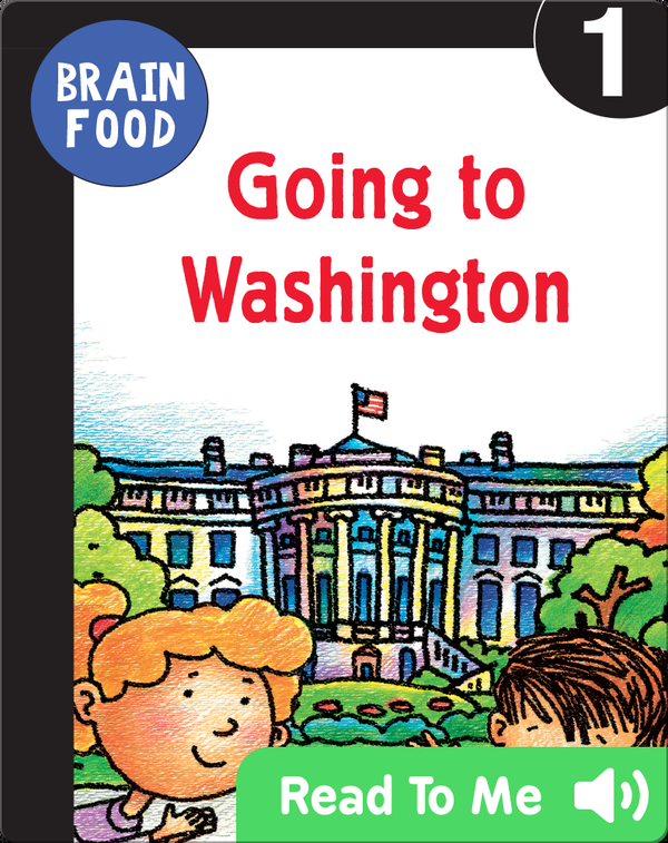 Brain Food: Going to Washington