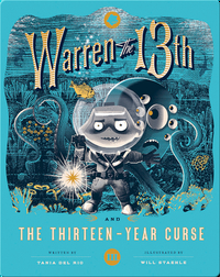 Warren the 13th and the Thirteen-Year Curse