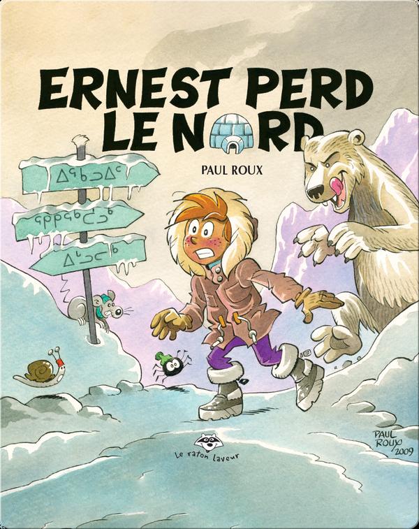 Ernest perd le nord