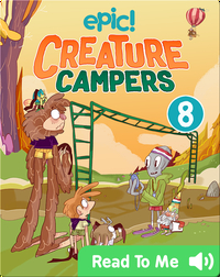 Creature Campers Book 8: The Wall of Doom