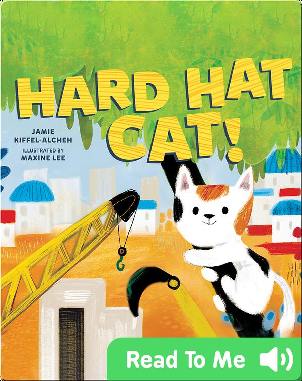 Hard Hat Cat!