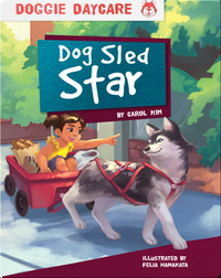 Doggie Daycare: Dog Sled Star