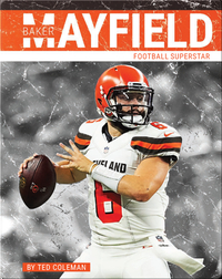 Baker Mayfield: Football Superstar