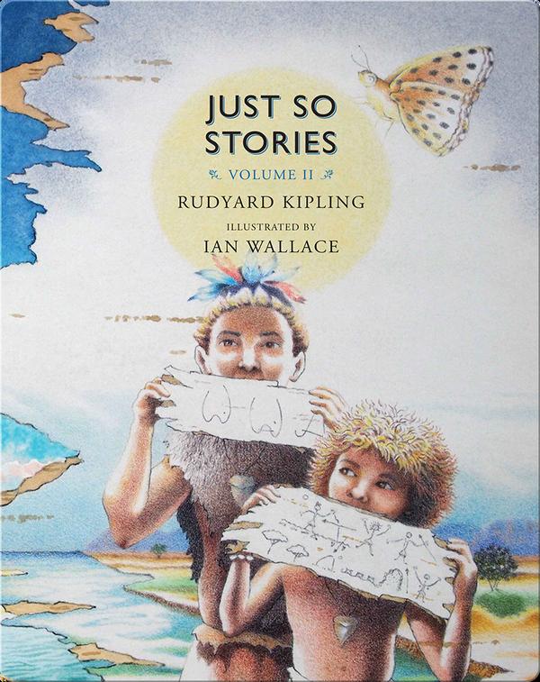 Just So Stories Vol. II
