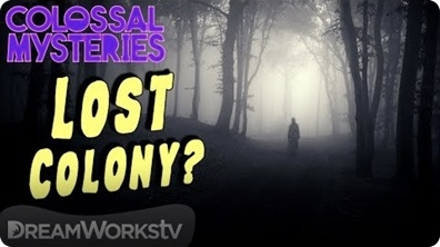 The Lost Colony of Roanoke | COLOSSAL MYSTERIES