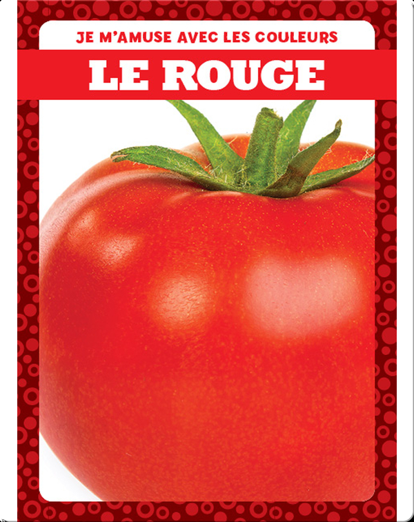 Le rouge (Red)