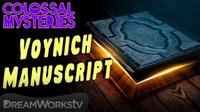 Did Aliens Write the Voynich Manuscript? | COLOSSAL MYSTERIES