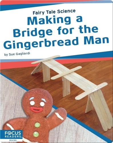 Making a Bridge for the Gingerbread Man