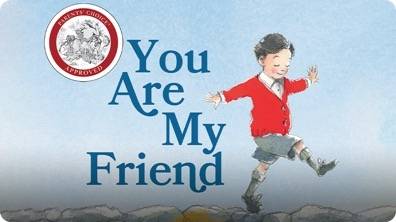 You Are My Friend : The Story of Mister Rogers and His Neighborhood
