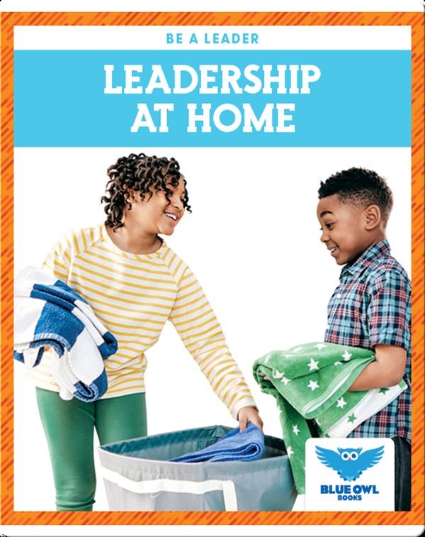 Leadership at Home