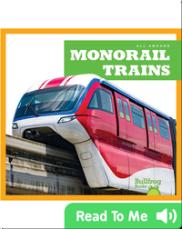 Monorail Trains