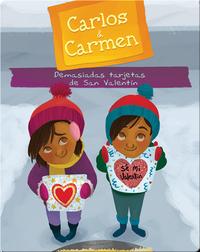 Carlos & Carmen: Demasiadas tarjetas de San Valentín (Too Many Valentines)