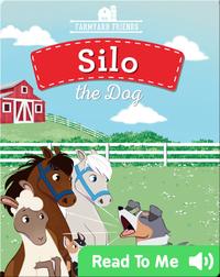 Silo the Dog