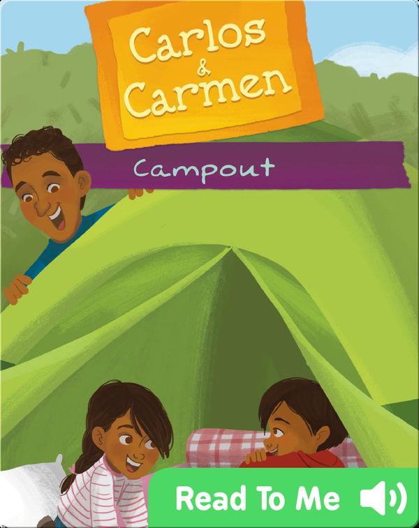 Carlos & Carmen: Campout