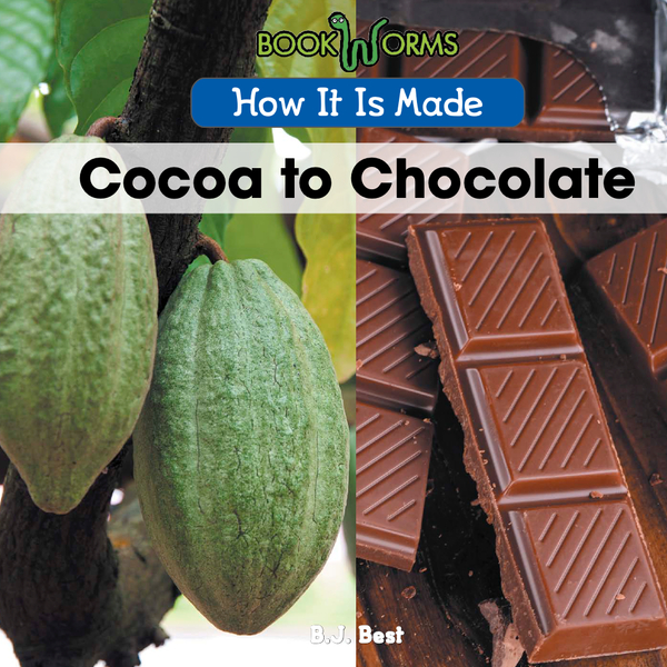 How It Is Made: Cocoa to Chocolate