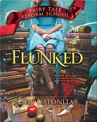 Fairy Tale Reform School: Flunked