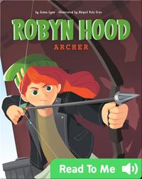 Robyn Hood: Archer