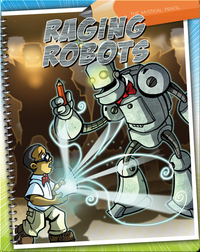 The Mystical Pencil: Raging Robots