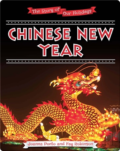 The Story of Our Holidays: Chinese New Year