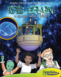 The Brain: A Graphic Novel Tour