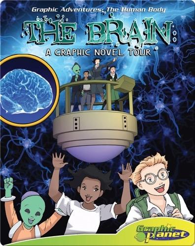 The Brain: A Graphic Novel Tour