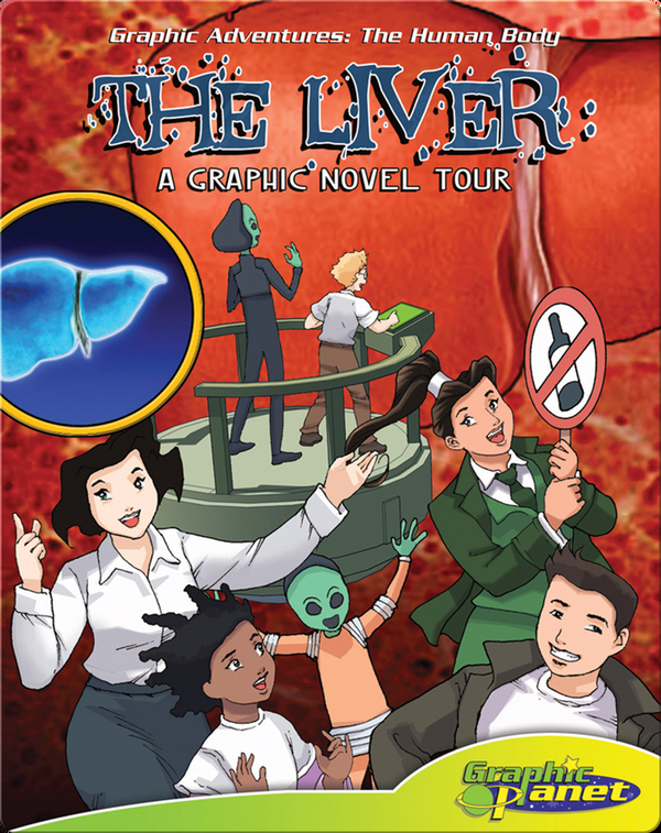 The Liver: A Graphic Novel Tour