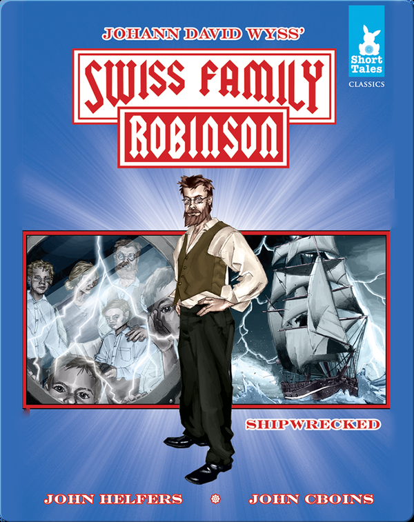 Swiss Family Robinson Tale #1 Shipwrecked
