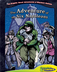 The Graphic Novel Adventures of Sherlock Holmes: Adventure of the Six Napoleons