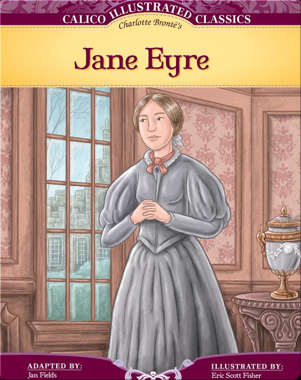 Calico Illustrated Classics: Jane Eyre