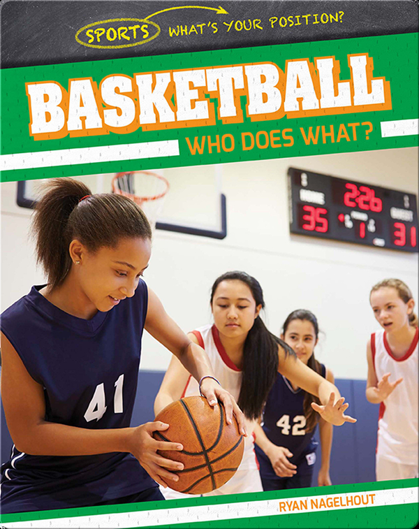 Basketball: Who Does What?