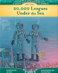 Calico Classics Illustrated: 20,000 Leagues Under the Sea