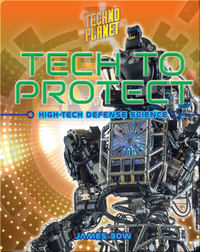 Tech to Protect: High-Tech Defense Science
