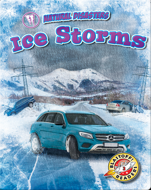 Natural Disasters: Ice Storms