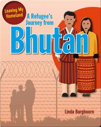 A Refugee's Journey from Bhutan