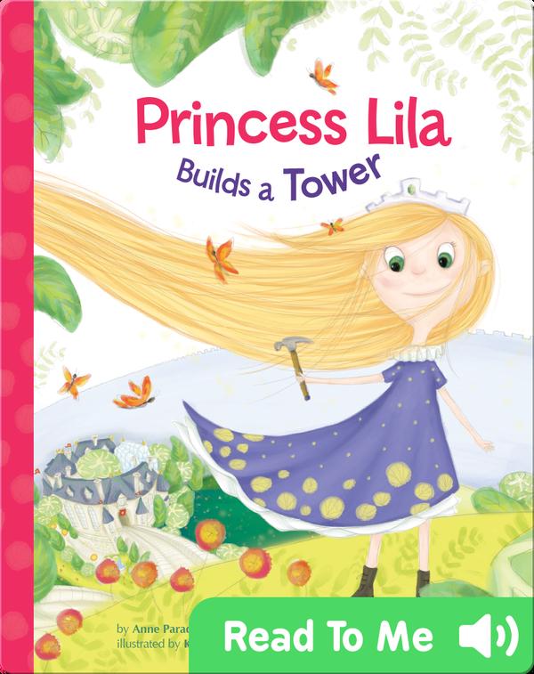 Princess Lila Builds a Tower