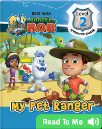 Read With Ranger Rob: My Pet Ranger