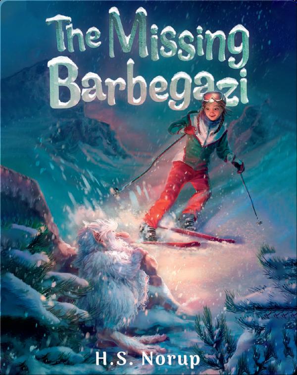 The Missing Barbegazi