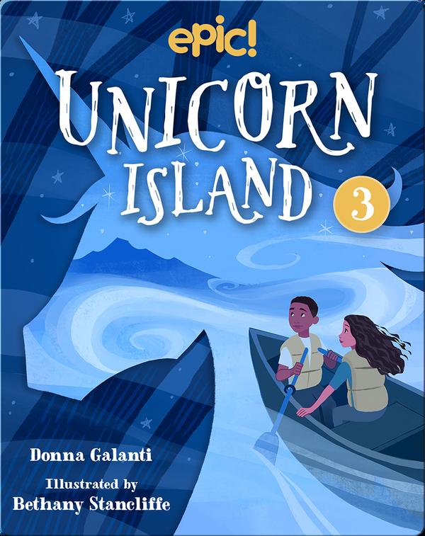 Unicorn Island Book 3: The Secret of Lost Luck