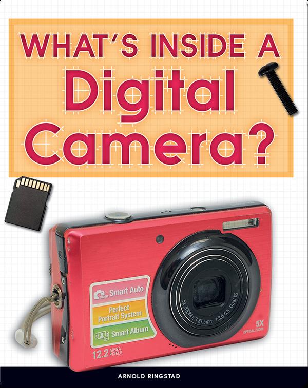 What's Inside a Digital Camera?