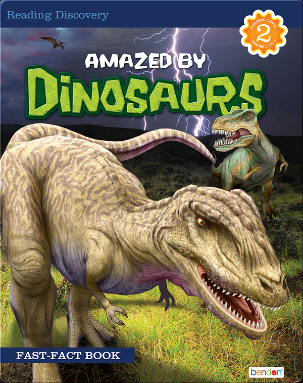 Amazed by Dinosaurs