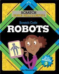 Scratch Code Challenge: Scratch Code Robots