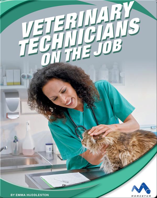 Exploring Trade Jobs: Veterinary Technicians on the Job